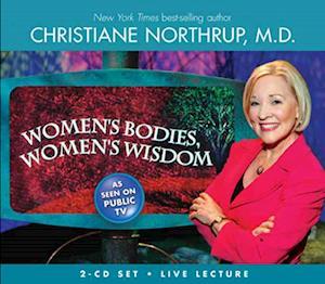 Lydbog, CD Women's Bodies, Women's Wisdom af Christiane Northrup