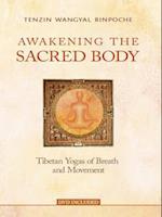 Awakening the Sacred Body af Tenzin Wangyal