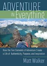 Adventure in Everything af Michael Port