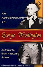 Autobiography of George Washington af Edith Ellis