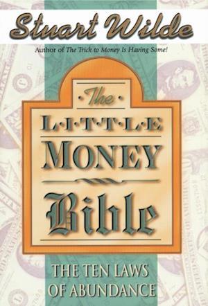 Little Money Bible af Stuart Wilde