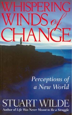 Whispering Winds of Change af Stuart Wilde