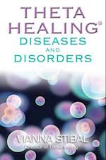 ThetaHealing Diseases & Disorders af Vianna Stibal