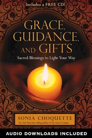 Grace, Guidance, and Gifts af Sonia Choquette