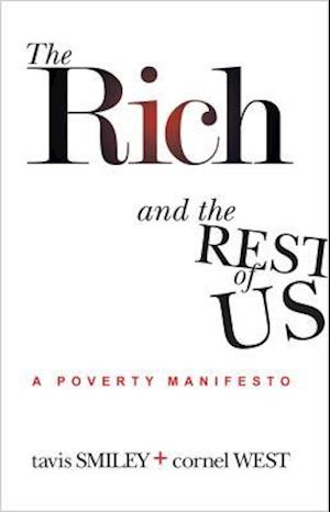 Bog, paperback The Rich and the Rest of Us af Cornel West, Tavis Smiley