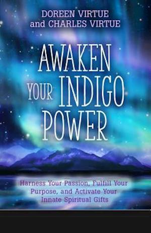 Bog, paperback Awaken Your Indigo Power af Doreen Virtue
