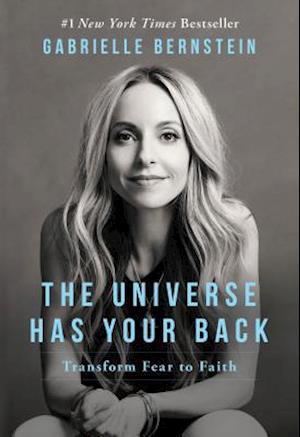 Bog hardback The Universe Has Your Back af Gabrielle Bernstein