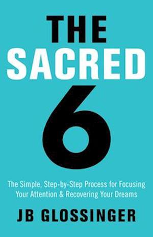 Bog, paperback The Sacred 6 af J. B. Glossinger