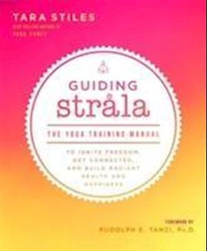 Bog, paperback Guiding Strala af Tara Stiles