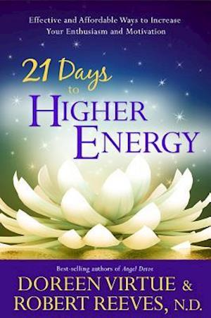 Bog, paperback 21 Days to Higher Energy af Doreen Virtue, Robert Reeves
