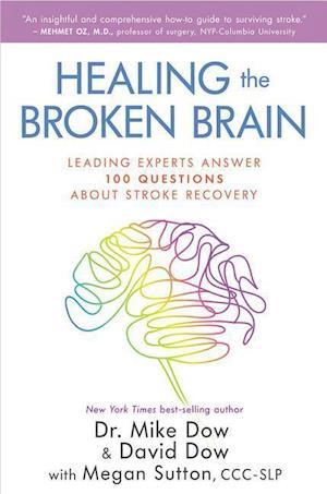 Bog, paperback Healing the Broken Brain af Mike Dow