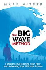 The Big Wave Method
