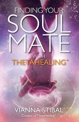 Bog, paperback Finding Your Soul Mate With Thetahealing af Vianna Stibal