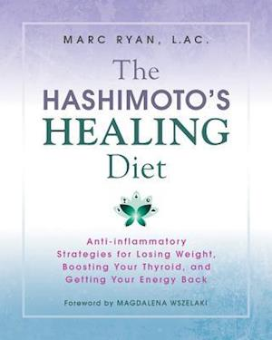 The Hashimoto's Healing Diet