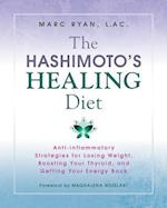 The Hashimoto's Healing Diet af Marc Ryan