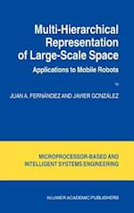 Multi-Hierarchical Representation of Large-Scale Space : Applications to Mobile Robots