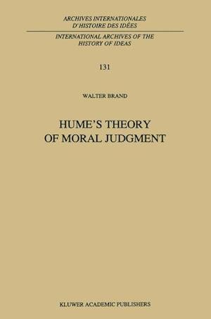 Hume's Theory of Moral Judgment : A Study in the Unity of A Treatise of Human Nature