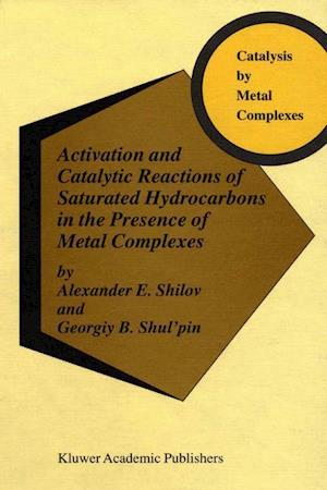 Activation and Catalytic Reactions of Saturated Hydrocarbons in the Presence of Metal Complexes