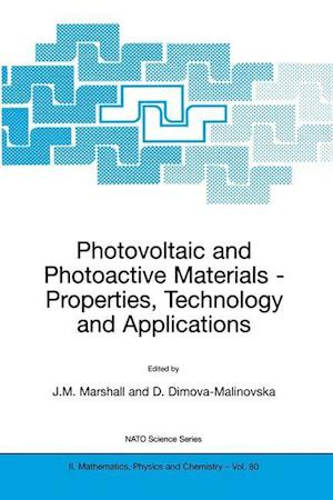 Photovoltaic and Photoactive Materials : Properties, Technology and Applications