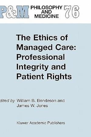 The Ethics of Managed Care: Professional Integrity and Patient Rights