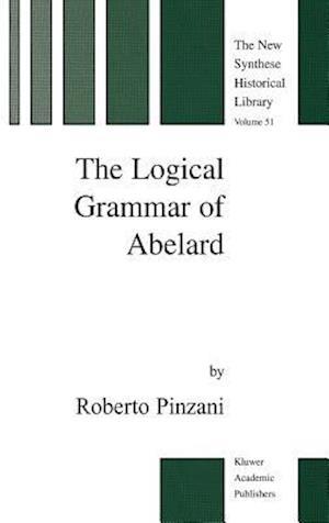 The Logical Grammar of Abelard