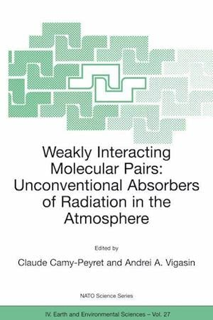 Weakly Interacting Molecular Pairs: Unconventional Absorbers of Radiation in the Atmosphere
