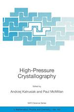High-Pressure Crystallography (NATO Science Series: II: Mathematics, Physics and Chemistry, nr. 140)