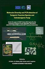 Molecular Diversity and PCR-detection of Toxigenic Fusarium Species and Ochratoxigenic Fungi (SUBCELLULAR BIOCHEMISTRY)
