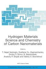 Hydrogen Materials Science and Chemistry of Carbon Nanomaterials (NATO Science Series: II: Mathematics, Physics and Chemistry, nr. 172)
