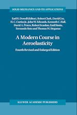 A Modern Course in Aeroelasticity (SOLID MECHANICS AND ITS APPLICATIONS, nr. 116)