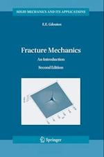 Fracture Mechanics (SOLID MECHANICS AND ITS APPLICATIONS, nr. 123)