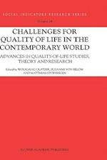 Challenges for Quality of Life in the Contemporary World af Susanne von Below, Matthias Stoffregen, Wolfgang Glatzer