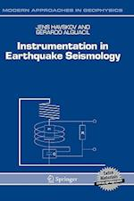 Instrumentation in Earthquake Seismology (Modern Approaches in Geophysics, nr. 22)