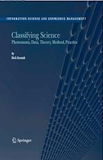 Classifying Science (INFORMATION SCIENCE AND KNOWLEDGE MANAGEMENT)