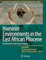 Hominin Environments in the East African Pliocene (Vertebrate Paleobiology And Paleoanthropology, nr. 1)