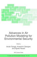 Advances in Air Pollution Modeling for Environmental Security af Krassimir Georgiev, Agnes Havasi, Istvan Farago