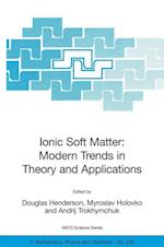 Ionic Soft Matter: Modern Trends in Theory and Applications : Proceedings of the NATO Advanced Research Workshop on Ionic Soft Matter: Modern Trends i