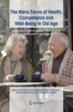 Many Faces of Health, Competence and Well-Being in Old Age