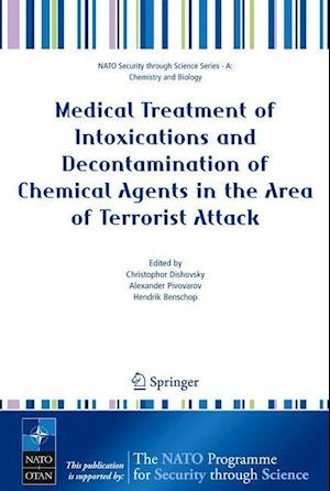 Medical Treatment of Intoxications and Decontamination of Chemical Agents in the Area of Terrorist Attack