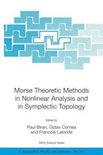 Morse Theoretic Methods in Nonlinear Analysis and in Symplectic Topology (NATO Science Series: II: Mathematics, Physics and Chemistry, nr. 217)