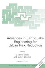 Advances in Earthquake Engineering for Urban Risk Reduction (NATO SCIENCE SERIES: IV: Earth and Environmental Sciences, nr. 66)