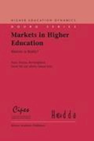 Markets in Higher Education : Rhetoric or Reality?