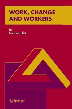 Work, Change and Workers