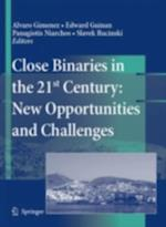 Close Binaries in the 21st Century