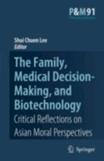 Family, Medical Decision-Making, and Biotechnology