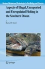 Aspects of Illegal, Unreported and Unregulated Fishing in the Southern Ocean