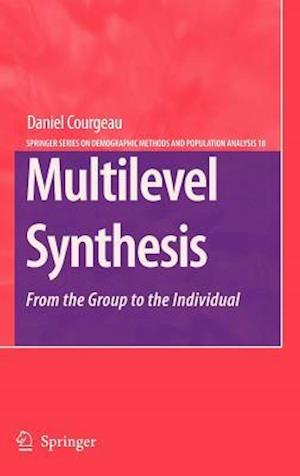 Multilevel Synthesis : From the Group to the Individual