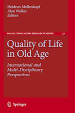 Quality of Life in Old Age (Social Indicators Research Series, nr. 31)