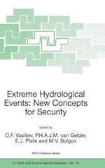 Extreme Hydrological Events: New Concepts for Security (NATO SCIENCE SERIES: IV: Earth and Environmental Sciences, nr. 78)