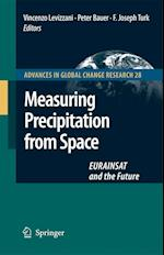 Measuring Precipitation from Space (Advances in Global Change Research, nr. 28)